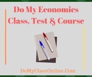 Do My Economics Class, Test & Course